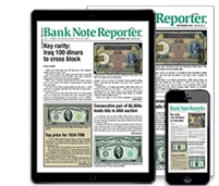 Subscribe to Bank Note Reporter!!